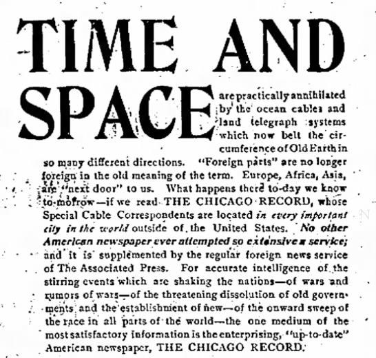 """TIME AND SPACE are practically annihilated by...ocean cables and land telegraph systems"""