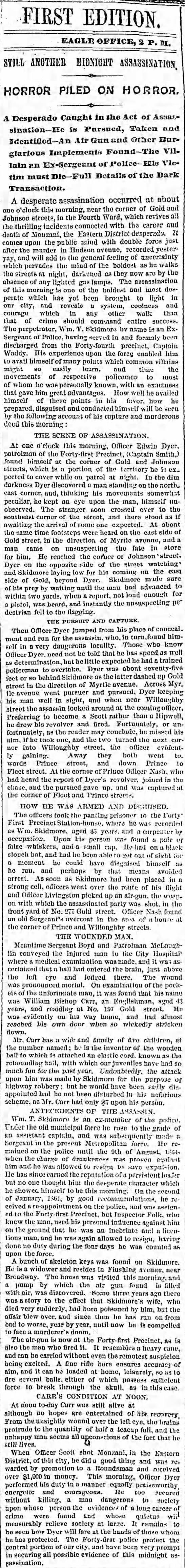 Patrolman Edwin Brough Dyer captures assassin in the 4th Ward.