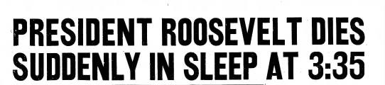 President Roosevelt died at 3:35