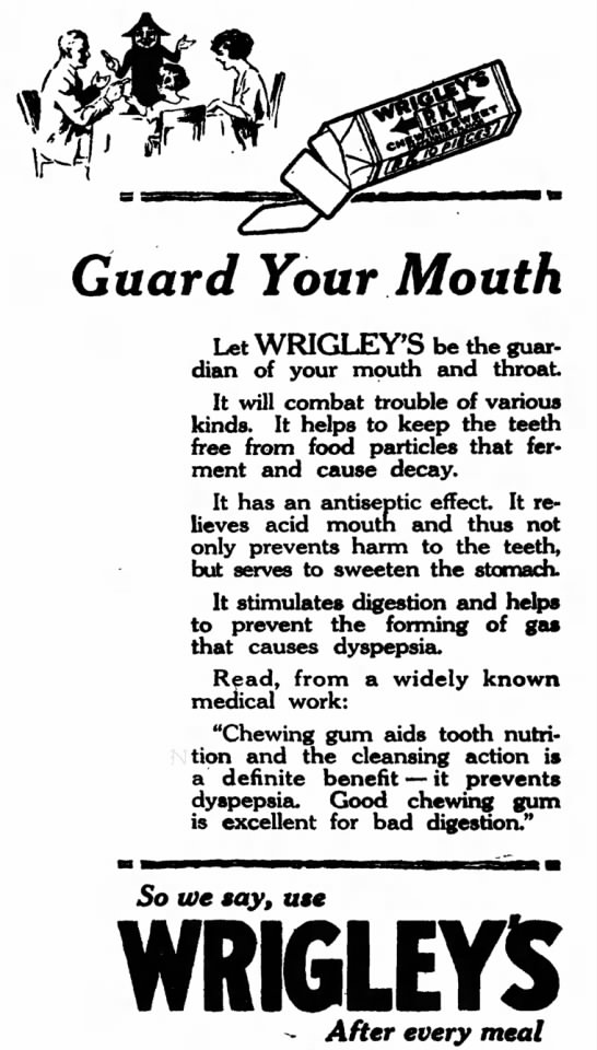 Guard Your Mouth with Wrigley's After Every Meal
