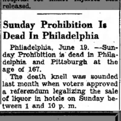 """Sunday Prohibition Is Dead in Philadelphia"""