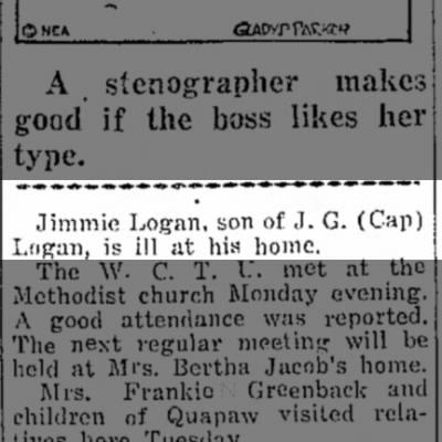 Ernest 'Jimmie' Logan is ill at home - Jun 30