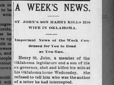 Henry Clay St. John son of John Pierce St. John shot and killed wife